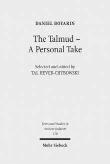 Daniel Boyarin: The Talmud - A Personal Take, Buch