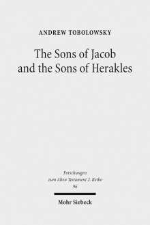 Andrew Tobolowsky: The Sons of Jacob and the Sons of Herakles, Buch