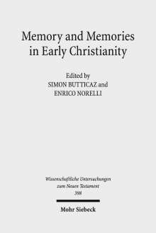 Memory and Memories in Early Christianity, Buch