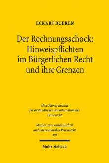 Eckart Bueren: Der Rechnungsschock: Hinweispflichten im Bürgerlichen Recht und ihre Grenzen, Buch