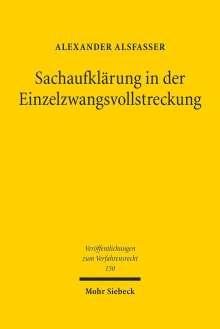 Alexander Alsfasser: Sachaufklärung in der Einzelzwangsvollstreckung, Buch