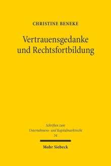 Christine Beneke: Vertrauensgedanke und Rechtsfortbildung, Buch