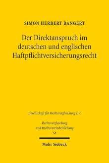Simon Herbert Bangert: Der Direktanspruch im deutschen und englischen Haftpflichtversicherungsrecht, Buch