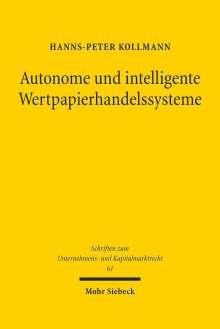 Hanns-Peter Kollmann: Autonome und intelligente Wertpapierhandelssysteme, Buch