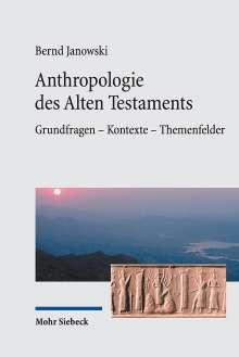 Bernd Janowski: Anthropologie des Alten Testaments, Buch