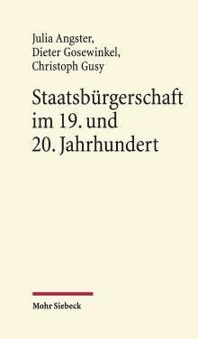 Julia Angster: Staatsbürgerschaft im 19. und 20. Jahrhundert, Buch