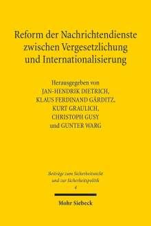 Reform der Nachrichtendienste zwischen Vergesetzlichung und Internationalisierung, Buch