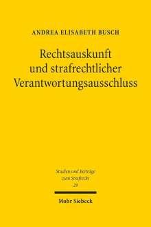 Andrea Elisabeth Busch: Rechtsauskunft und strafrechtlicher Verantwortungsausschluss, Buch