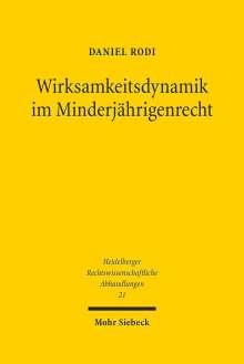 Daniel Rodi: Wirksamkeitsdynamik im Minderjährigenrecht, Buch