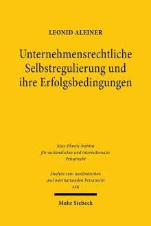 Leonid Aleiner: Unternehmensrechtliche Selbstregulierung und ihre Erfolgsbedingungen, Buch