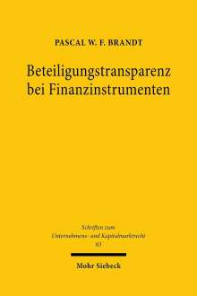 Pascal W. F. Brandt: Beteiligungstransparenz bei Finanzinstrumenten, Buch