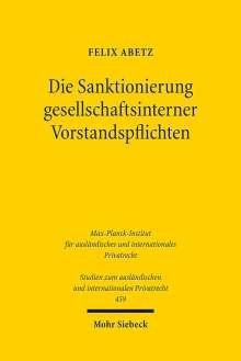 Felix Abetz: Die Sanktionierung gesellschaftsinterner Vorstandspflichten, Buch