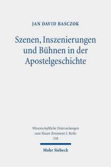Jan David Basczok: Szenen, Inszenierungen und Bühnen in der Apostelgeschichte, Buch