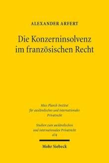 Alexander Arfert: Die Konzerninsolvenz im französischen Recht, Buch