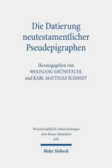 Die Datierung neutestamentlicher Pseudepigraphen, Buch