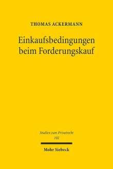 Thomas Ackermann: Einkaufsbedingungen beim Forderungskauf, Buch
