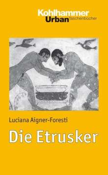 Luciana Aigner-Foresti: Die Etrusker, Buch