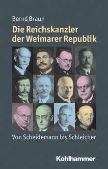 Bernd Braun: Die Reichskanzler der Weimarer Republik, Buch