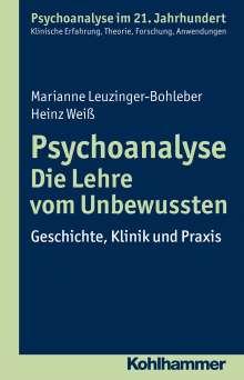 Marianne Leuzinger-Bohleber: Psychoanalyse - Die Lehre vom Unbewussten, Buch