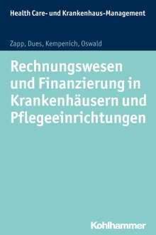 Winfried Zapp: Rechnungswesen und Finanzierung in Krankenhäusern und Pflegeeinrichtungen, Buch