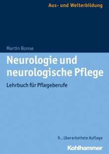 Martin Bonse: Neurologie und neurologische Pflege, Buch