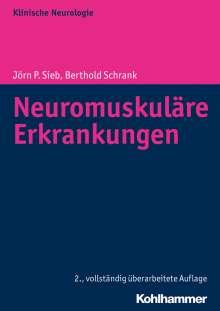 Jörn P. Sieb: Neuromuskuläre Erkrankungen, Buch