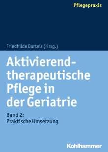 Aktivierend-therapeutische Pflege in der Geriatrie, Buch