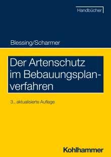Matthias Blessing: Der Artenschutz im Bebauungsplanverfahren, Buch