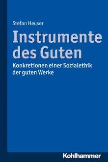 Stefan Heuser: Instrumente des Guten, Buch