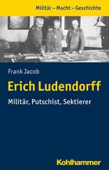 Frank Jacob: Erich Ludendorff, Buch