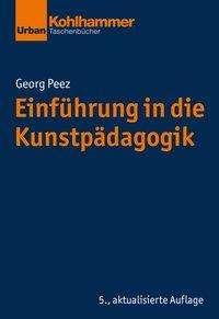 Georg Peez: Einführung in die Kunstpädagogik, Buch