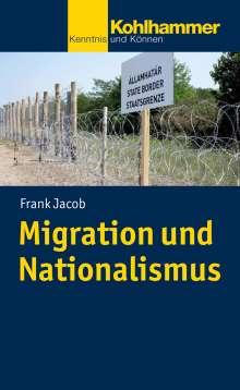 Frank Jacob: Migration und Nationalismus, Buch