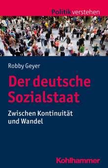 Robby Geyer: Der deutsche Sozialstaat, Buch