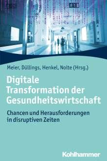 Digitale Transformation der Gesundheitswirtschaft, Buch
