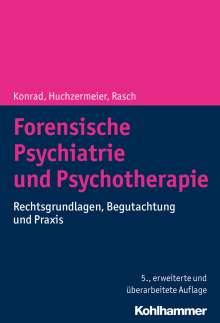 Norbert Konrad: Forensische Psychiatrie und Psychotherapie, Buch