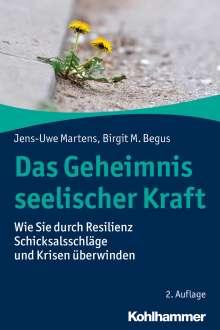 Jens-Uwe Martens: Das Geheimnis seelischer Kraft, Buch
