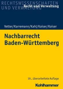 Christian Kaiser: Nachbarrecht Baden-Württemberg, Buch