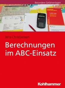 Jens Christiansen: Berechnungen im ABC-Einsatz, Buch