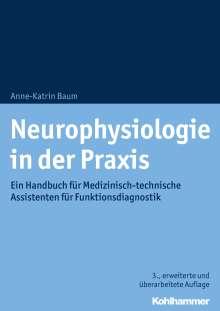 Anne-Katrin Baum: Neurophysiologie in der Praxis, Buch