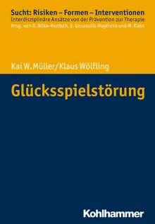 Kai W. Müller: Glücksspielstörung, Buch