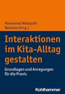 Interaktionen im Kita-Alltag gestalten, Buch