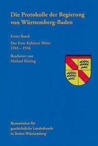 Die Protokolle der Regierung von Württemberg-Baden, Buch
