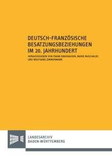 Deutsch-französische Besatzungsbeziehungen im 20. Jahrhundert, Buch
