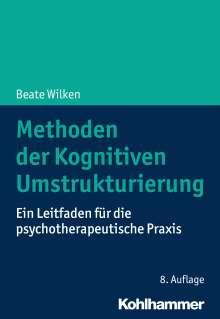 Beate Wilken: Methoden der Kognitiven Umstrukturierung, Buch