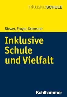 Gottfried Biewer: Inklusive Schule und Vielfalt, Buch