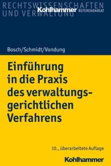 Rolf R. Vondung: Einführung in die Praxis des verwaltungsgerichtlichen Verfahrens, Buch