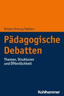 Ulrich Binder: Pädagogische Debatten, Buch