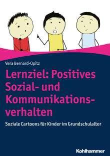 Vera Bernard-Opitz: Lernziel: Positives Sozial- und Kommunikationsverhalten, Buch