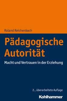 Roland Reichenbach: Pädagogische Autorität, Buch