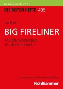 Ivo Ernst: Big Fireliner, Buch